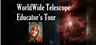 A tour introducing WorldWide Telescope to students and educators in formal and informal settings.